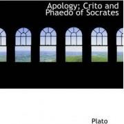 Apology; Crito and Phaedo of Socrates by Plato