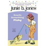 Junie B Jones Smells Somrthing Fishy by Barbara Park