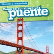 Como Se Construye Un Puente (How a Bridge Is Built)