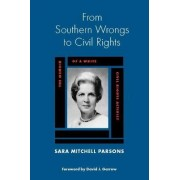 From Southern Wrongs to Civil Rights by Sara Mitchell Parsons