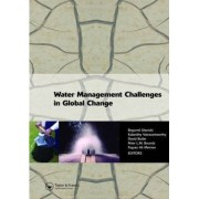 Water Management Challenges in Global Change by B. Ulanicki