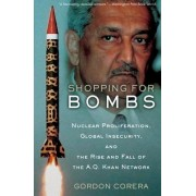 Shopping for Bombs by Gordon Corera