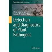 Detection and Diagnostics of Plant Pathogens by Maria Lodovica Gullino