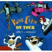 Punk Farm on Tour by Jarrett J Krosoczka