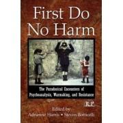 First Do No Harm by Adrienne Harris