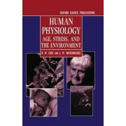 Human Physiology by R.M. Case
