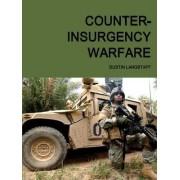Counter-Insurgency Warfare by Dustin Langstaff