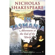 In Tasmania by Nicholas Shakespeare