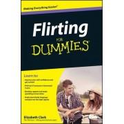 Elizabeth Clark Flirting For Dummies