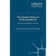 The General Theory of Profit Equilibrium by Connell M. Fanning