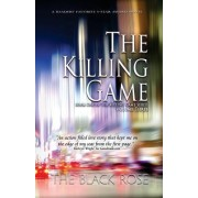 The Killing Game, Volume Three of the First Book of the Killing Game Series