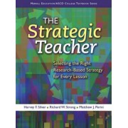 The Strategic Teacher by Harvey F. Silver