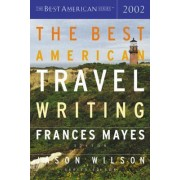 Best Amrcn Travel Writing 2002 by Mayes