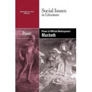 Power in William Shakespeare's Macbeth by Vernon Elso Johnson