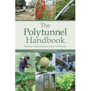 The Polytunnel Handbook by Andy McKee