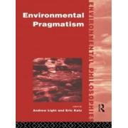 Environmental Pragmatism by Eric Katz