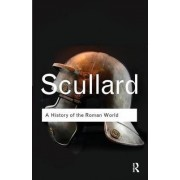 A History of the Roman World by H. H. Scullard
