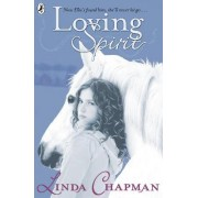 Loving Spirit by Linda Chapman