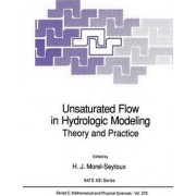 Unsaturated Flow in Hydrologic Modeling by H. J. Morel-Seytoux