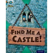 Project X Origins: Brown Book Band, Oxford Level 9: Knights and Castles: Find Me a Castle! by Claire Llewllyn