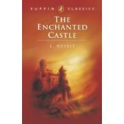 The Enchanted Castle by E Nesbit