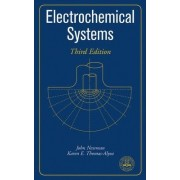 Electrochemical Systems by John Newman