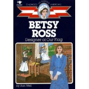 Betsy Ross by Ann Weil