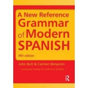 A New Reference Grammar of Modern Spanish by John B. Butt