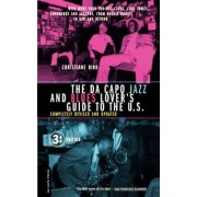 The Da Capo Jazz and Blues Lover's Guide to the U.S. by Christiane Bird