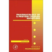 Pharmacology of G Protein Coupled Receptors: Volume 62 by S. J. Enna