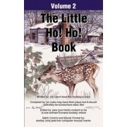 The Little Ho! Ho! Book by Ron D Drain
