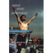 Radical Street Performance by Jan Cohen-Cruz
