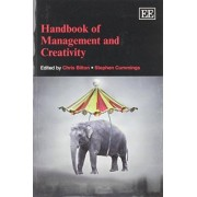 Handbook of Management and Creativity by Chris Bilton