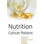 Nutrition and the Cancer Patient by Egidio Del Fabbro