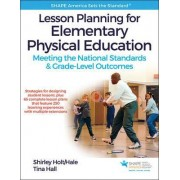 Lesson Planning for Elementary Physical Education With Web Resource by Shirley Holt