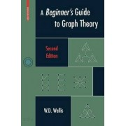 A Beginner's Guide to Graph Theory by W. D. Wallis