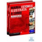 Set marea istorie ilustrata a lumii 2 vol. Romania