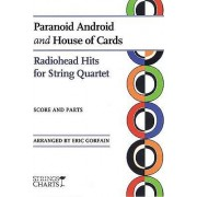 Paranoid Android and House of Cards by Eric Gorfain