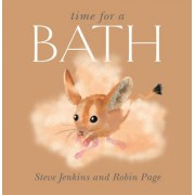 Time for a Bath by Steve Jenkins
