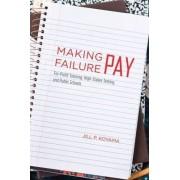 Making Failure Pay by Jill Peterson Koyama