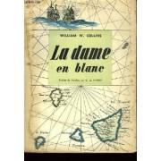 La Dame En Blanc (The Woman In White)