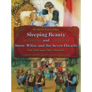 Sleeping Beauty and Snow White and the Seven Dwarfs by Carron Brown