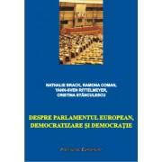 Despre Parlamentul European, democratizare si democratie