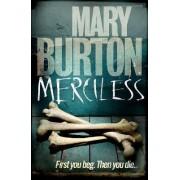 Merciless by Mary Burton