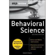 Deja Review Behavioral Science by Gene R. Quinn