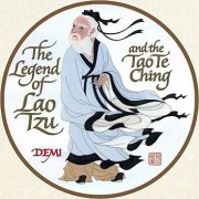 The Legend of the Lao Tzu and the Tao Te Ching by Demi