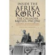Inside the Afrika Korps by Bruce I. Gudmundsson