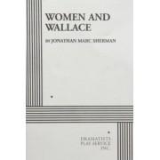 Women and Wallace by Jonathan M Sherman