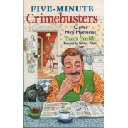 Five-minute Crime Busters by Stan Smith