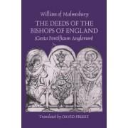 The Deeds of the Bishops of England (Gesta Pontificum Anglorum) by William of Malmesbury